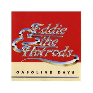 Cover - Eddie & The Hot Rods: Gasoline Days