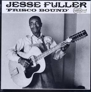 Cover - Jesse Fuller: Frisco Bound