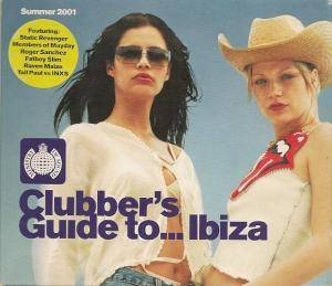 Cover - Static Revenger: Clubber's Guide To ... Ibiza. Summer 2001
