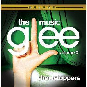 Cover - Glee Cast: Glee: The Music, Volume 3 - Showstoppers