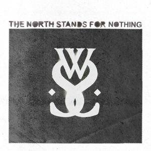 Cover - While She Sleeps: North Stands For Nothing, The