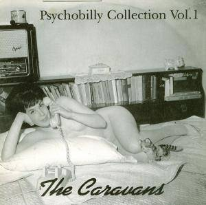 Cover - Caravans, The: Psychobilly Collection Vol.1
