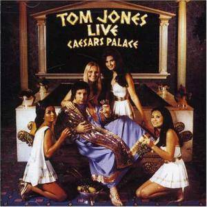 Tom Jones: Tom Jones Live Caesars Palace - Cover