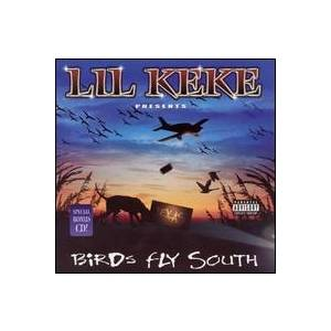 Cover - Lil' Keke: Birds Fly South