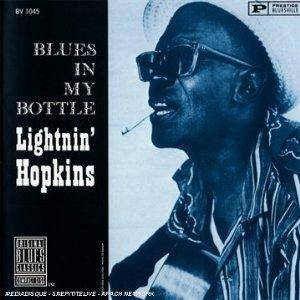 Cover - Lightnin' Hopkins: Blues In My Bottle