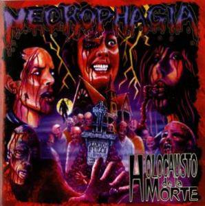 Necrophagia: Holocausto De La Morte - Cover