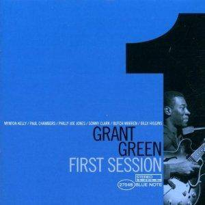 Cover - Grant Green: First Session