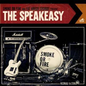 Cover - Smoke Or Fire: Speakeasy, The
