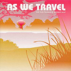 Cover - American Gypsy: As We Travel - Folk Funk Flavours & Ambient Soul