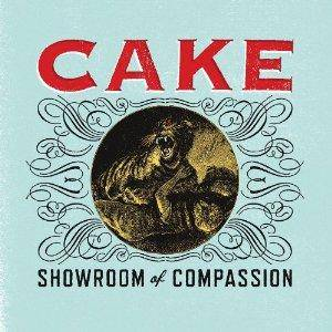 Cake: Showroom Of Compassion - Cover