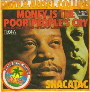 Cover - Dave & Ansel Collins: Money Is The Poor People's Cry