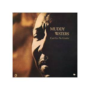 Cover - Muddy Waters: Can't Get No Grindin'