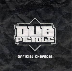 Cover - Dub Pistols: Official Chemical