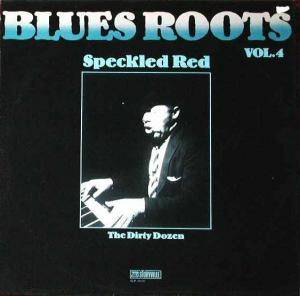 Cover - Speckled Red: Blues Roots Vol. 4