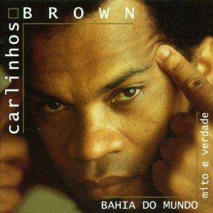 Cover - Carlinhos Brown: Bahia Do Mundo