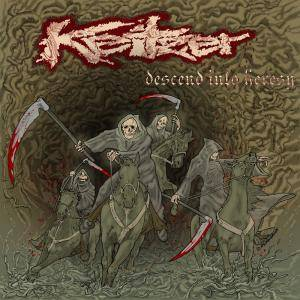 Cover - Keitzer: Descend Into Heresy