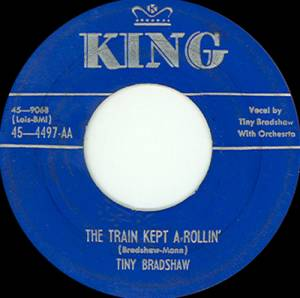 Cover - Tiny Bradshaw: Train Kept A-Rollin', The