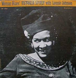 Cover - Victoria Spivey: Woman Blues! Victoria Spivey With Lonnie Johnson