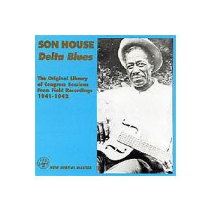 Son House: Original Library Of Congress Sessions From Field Recordings 1941-1942, The - Cover