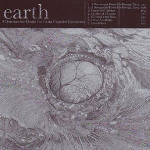 Earth: A Bureaucratic Desire For Extra-Capsular Extraction (2-LP) - Bild 1