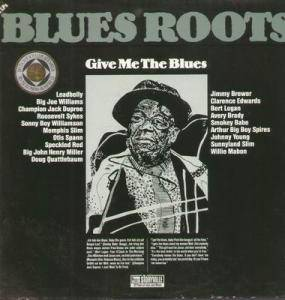 Cover - Arthur Weston: Blues Roots - Give Me The Blues