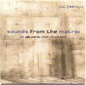 Cover - Dunkelwerk: Alfa Matrix - Sounds From The Matrix 01