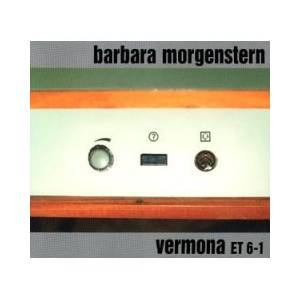 Cover - Barbara Morgenstern: Vermona Et 6-1