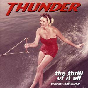 Cover - Thunder: Thrill Of It All, The