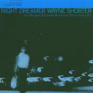 Wayne Shorter: Night Dreamer - Cover