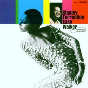 Stanley Turrentine: Easy Walker - Cover