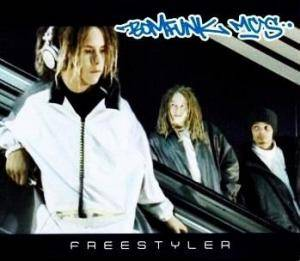 Bomfunk MC's: Freestyler - Cover