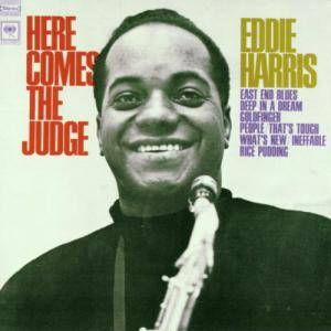 Cover - Eddie Harris: Here Comes The Judge