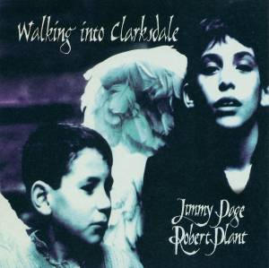 Cover - Jimmy Page & Robert Plant: Walking Into Clarksdale