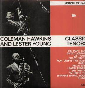 Coleman Hawkins & Lester Young: Classic Tenors - Cover
