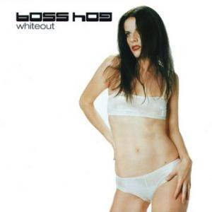 Boss Hog: Whiteout - Cover