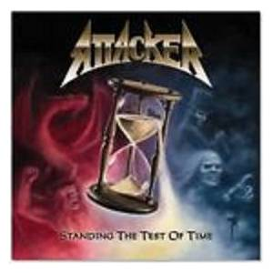 Cover - Attacker: Standing The Test Of Time