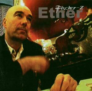 Cover - Fischer-Z: Ether