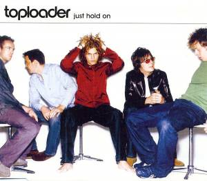 Cover - Toploader: Just Hold On