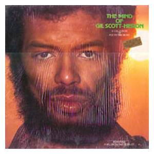 Cover - Gil Scott-Heron: Mind Of Gil Scott-Heron, The