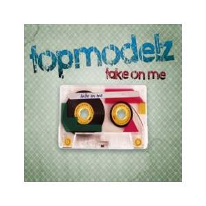 Cover - Topmodelz: Take On Me