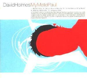 Cover - David Holmes: My Mate Paul