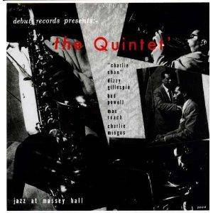 The Quintet: Jazz At Massey Hall - Cover