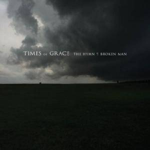 Times Of Grace: Hymn Of A Broken Man, The - Cover