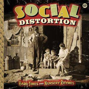 Social Distortion: Hard Times And Nursery Rhymes - Cover