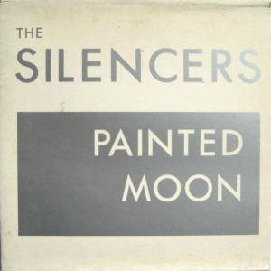Cover - Silencers, The: Painted Moon