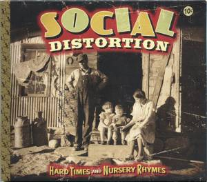 Social Distortion: Hard Times And Nursery Rhymes (CD) - Bild 1