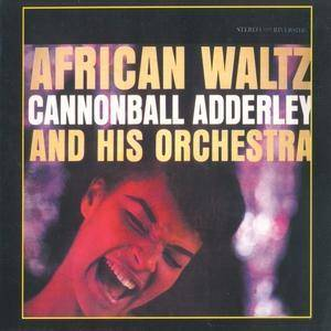 Cannonball Adderley & His Orchestra: African Waltz - Cover