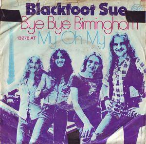 Cover - Blackfoot Sue: Bye Bye Birmingham