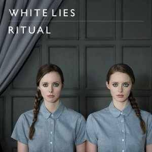 White Lies: Ritual - Cover