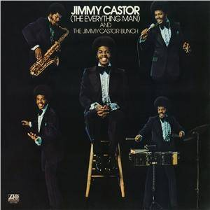 Cover - Jimmy Castor Bunch, The: Everything Man, The